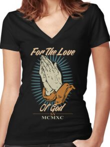 For the Love of God Women's Fitted V-Neck T-Shirt