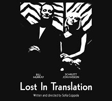 LOST IN TRANSLATION - SOFIA COPPOLA Unisex T-Shirt