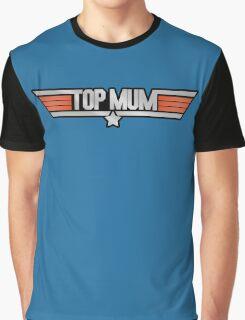 TOP MUM Parody - Mother's Day & Mom's Birthday Gift! Graphic T-Shirt