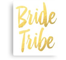 Bride Tribe Gold Foil Wedding Bachelorette Party Hens Night Favors Gifts Canvas Print