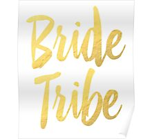 Bride Tribe Gold Foil Wedding Bachelorette Party Hens Night Favors Gifts Poster