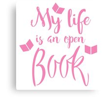 My life is an open book Canvas Print