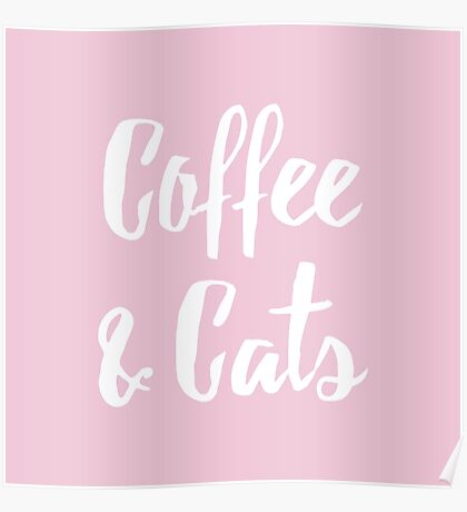 Coffee & Cats Poster