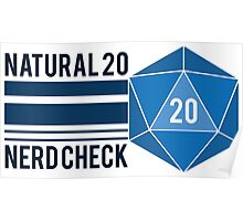 Natural 20 Nerd Check Poster