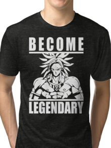 Become Legendary - Broly Tri-blend T-Shirt