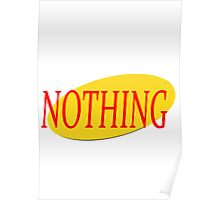 Seinfeld - The Show About Nothing Poster