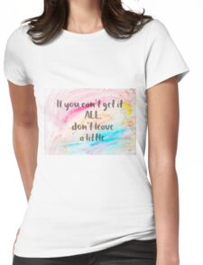 Inspirational quote over water color background Womens Fitted T-Shirt