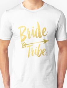 Bride Tribe Gold Foil Wedding Bachelorette Party Hens Night Favors Gifts Tribal Arrow Unisex T-Shirt