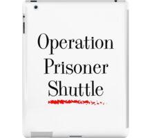 Operation Prisoner Shuttle iPad Case/Skin