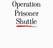 Operation Prisoner Shuttle Womens Fitted T-Shirt