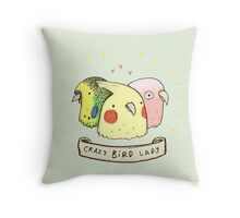 Crazy Bird Lady Throw Pillow