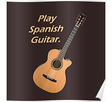 Play Spanish Guitar Poster