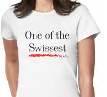 One of the Swissest Womens Fitted T-Shirt