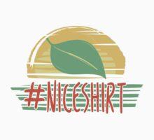 #NiceShirt Kids Tee
