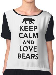 Keep calm and love Bears Chiffon Top