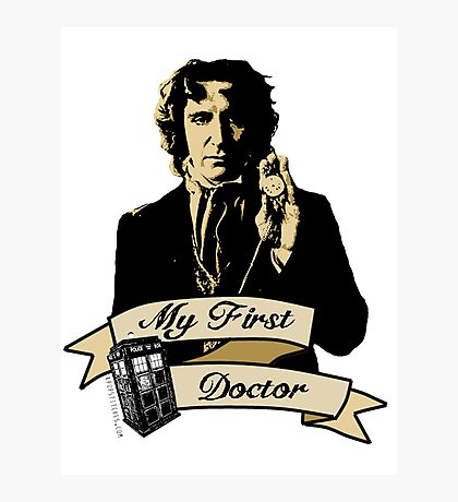 Doctor Who - My first Doctor (Who) eighth 9th Paul McGann Photographic Print