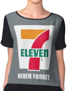 7 11 never forget Chiffon Top