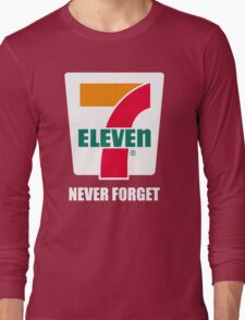 7 11 never forget Long Sleeve T-Shirt