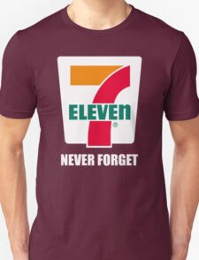7 11 never forget T-Shirt