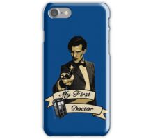 Doctor Who - My first Doctor (Who) Eleventh 11th Matt Smith iPhone Case/Skin