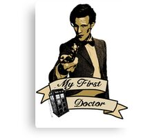 Doctor Who - My first Doctor (Who) Eleventh 11th Matt Smith Canvas Print