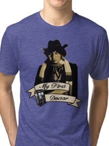 Doctor Who - My first Doctor (Who) Fourth 4th Tom Baker Tri-blend T-Shirt
