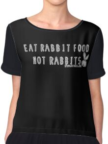 Eat rabbit FOOD not rabbits! Vegetarian vegan  Chiffon Top