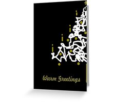 Warm Greetings Greeting Card