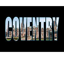 Coventry Photographic Print