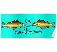 Talking Pollocks... Poster