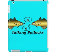Talking Pollocks... iPad Case/Skin