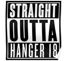 Straight Outta Hanger 18 Poster