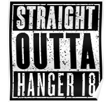 Straight Outta Hanger 18 - Gritty Poster