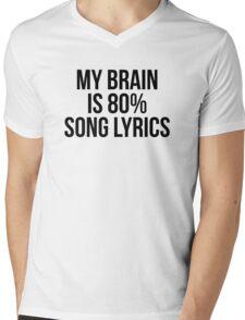 My Brain is 80% Song Lyrics Mens V-Neck T-Shirt