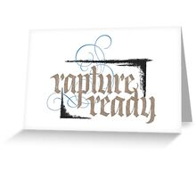 Rapture Ready - Elegant Modern Religious Christian Calligraphy - hand lettering - for white Greeting Card