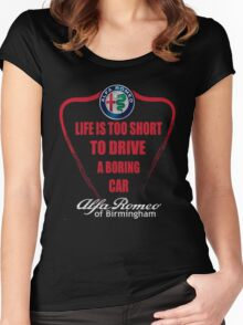 Life's Too Short - Drive Alfa Women's Fitted Scoop T-Shirt