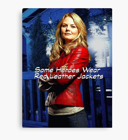 """Some Heroes Wear Red Leather Jackets"" Canvas Print"