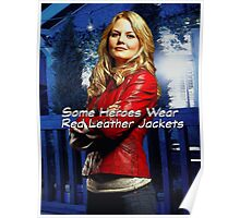 """""""Some Heroes Wear Red Leather Jackets"""" Poster"""