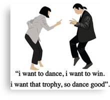 Pulp Fiction - I Want to Dance Canvas Print