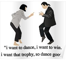 Pulp Fiction - I Want to Dance Poster
