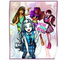How do you boo? - Monster High Poster