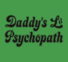 Daddy's Lil Psychopath Kids Tee