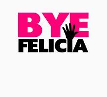 Bye Felicia Hand Wave Hot Pink Unisex T-Shirt