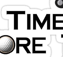 Golfing Time Fore Tee Sticker