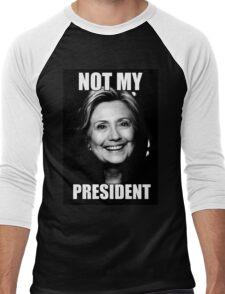 NOT MY PRESIDENT HRC Men's Baseball ¾ T-Shirt