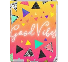 Good Vibes iPad Case/Skin