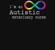 Autistic Veterinary Nurse Unisex T-Shirt