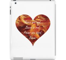 Roses Are Red, Bacon Is Red iPad Case/Skin