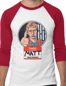 Hello my name is Matt Men's Baseball ¾ T-Shirt