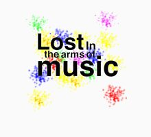 Lost in the arms of music Unisex T-Shirt